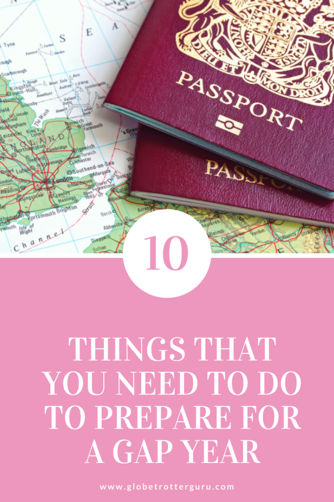 10 things you need to do to prepare for a gap year