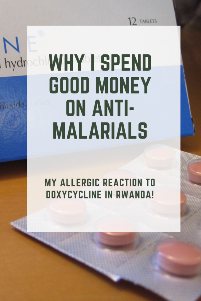 Why I spend good money on antimalarials - allergic reaction to doxycycline