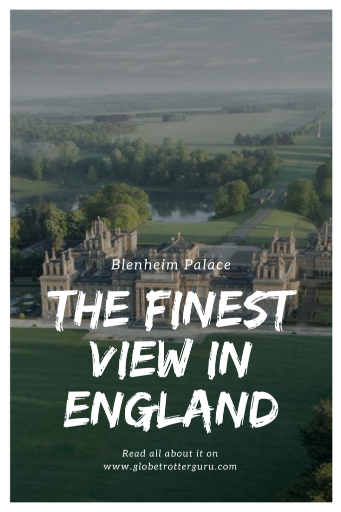 Blenheim Palace the finest view in England