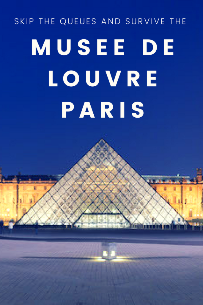 skip the queues and survive the musee de louvre