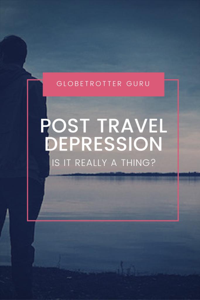 Post Travel Depression