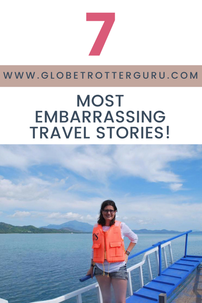 Embarrassing Travel Stories