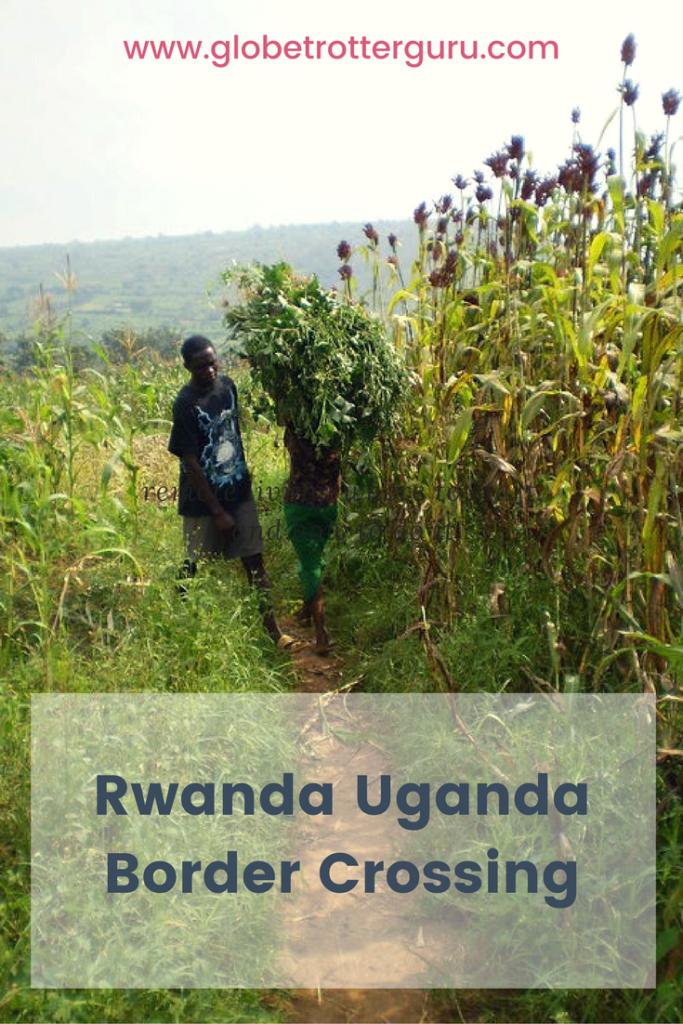 Rwanda Uganda Border Crossing
