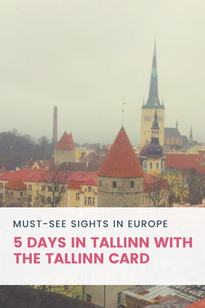 5 days in Tallinn with the Tallinn Card